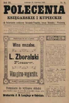 Polecenia Księgarskie iKupieckie : dla duchowieństwa archidyecezyi Gnieźnieńsko-Poznańskiej, dyecezyi Chełmińskiej iWrocławskiej. 1891, nr6
