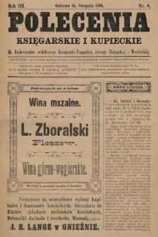 Polecenia Księgarskie iKupieckie : dla duchowieństwa archidyecezyi Gnieźnieńsko-Poznańskiej, dyecezyi Chełmińskiej iWrocławskiej. 1891, nr8