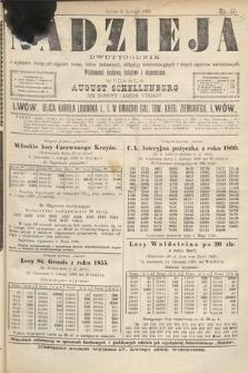 Nadzieja : dwutygodnik zwykazem bieżących ciągnień losów, listów zastawnych, obligacyj indemnizacyjnych innych papierów wartościowych : wiadomości bankowe, kolejowe, ekonomiczne. 1888, nr57