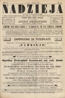 Nadzieja : dwutygodnik zwykazem bieżących ciągnień losów, listów zastawnych, obligacyj indemnizacyjnych innych papierów wartościowych : wiadomości bankowe, kolejowe, ekonomiczne. 1889, nr79