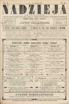 Nadzieja : dwutygodnik zwykazem bieżących ciągnień losów, listów zastawnych, obligacyj indemnizacyjnych innych papierów wartościowych : wiadomości bankowe, kolejowe, ekonomiczne. 1889, nr80