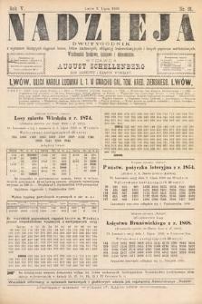 Nadzieja : dwutygodnik zwykazem bieżących ciągnień losów, listów zastawnych, obligacyj indemnizacyjnych innych papierów wartościowych : wiadomości bankowe, kolejowe, ekonomiczne. 1889, nr91