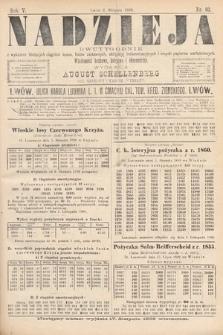 Nadzieja : dwutygodnik zwykazem bieżących ciągnień losów, listów zastawnych, obligacyj indemnizacyjnych innych papierów wartościowych : wiadomości bankowe, kolejowe, ekonomiczne. 1889, nr93
