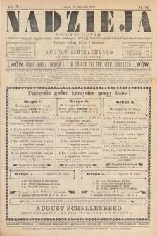 Nadzieja : dwutygodnik zwykazem bieżących ciągnień losów, listów zastawnych, obligacyj indemnizacyjnych innych papierów wartościowych : wiadomości bankowe, kolejowe, ekonomiczne. 1889, nr94