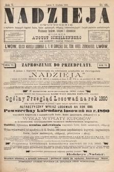 Nadzieja : dwutygodnik zwykazem bieżących ciągnień losów, listów zastawnych, obligacyj indemnizacyjnych innych papierów wartościowych : wiadomości bankowe, kolejowe, ekonomiczne. 1889, nr101