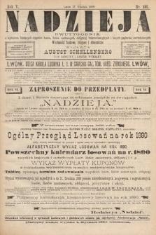 Nadzieja : dwutygodnik zwykazem bieżących ciągnień losów, listów zastawnych, obligacyj indemnizacyjnych innych papierów wartościowych : wiadomości bankowe, kolejowe, ekonomiczne. 1889, nr102
