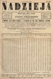Nadzieja : dwutygodnik zwykazem bieżących ciągnień losów, listów zastawnych, obligacyj indemnizacyjnych innych papierów wartościowych : wiadomości bankowe, kolejowe, ekonomiczne. 1890, nr106