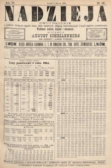 Nadzieja : dwutygodnik zwykazem bieżących ciągnień losów, listów zastawnych, obligacyj indemnizacyjnych innych papierów wartościowych : wiadomości bankowe, kolejowe, ekonomiczne. 1890, nr107