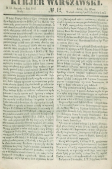 Kurjer Warszawski. 1847, № 12 (13 stycznia)