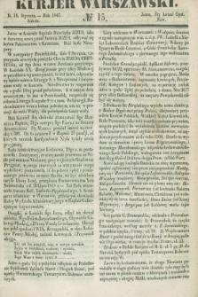 Kurjer Warszawski. 1847, № 15 (16 stycznia)
