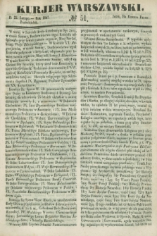 Kurjer Warszawski. 1847, № 51 (22 lutego)