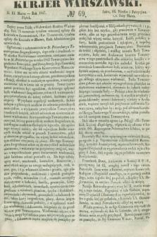 Kurjer Warszawski. 1847, № 69 (12 marca)