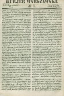 Kurjer Warszawski. 1847, № 70 (13 marca)