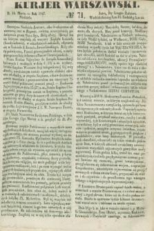 Kurjer Warszawski. 1847, № 71 (14 marca)
