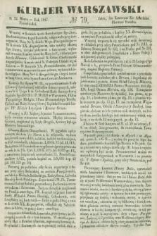 Kurjer Warszawski. 1847, № 79 (22 marca)