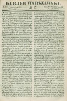 Kurjer Warszawski. 1847, № 97 (12 kwietnia)