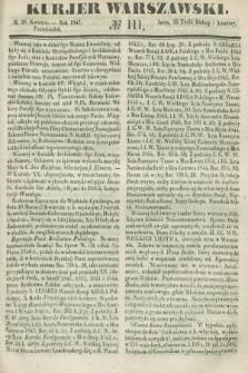 Kurjer Warszawski. 1847, № 111 (26 kwietnia)