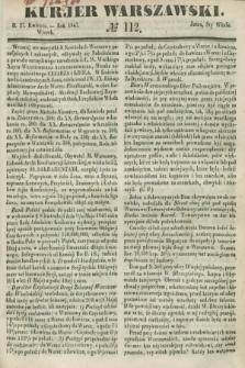 Kurjer Warszawski. 1847, № 112 (27 kwietnia)
