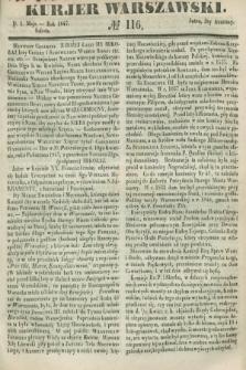 Kurjer Warszawski. 1847, № 116 (1 maja)
