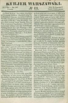 Kurjer Warszawski. 1847, № 121 (6 maja)