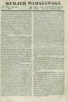 Kurjer Warszawski. 1847, № 122 (7 maja)