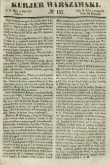 Kurjer Warszawski. 1847, № 142 (30 maja)