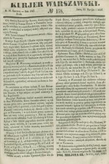 Kurjer Warszawski. 1847, № 158 (16 czerwca)
