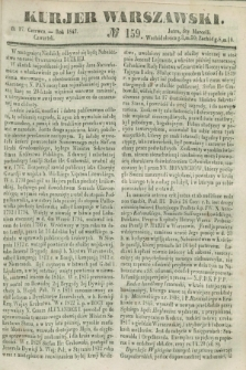 Kurjer Warszawski. 1847, № 159 (17 czerwca)