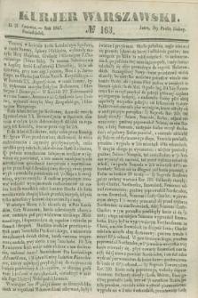 Kurjer Warszawski. 1847, № 163 (21 czerwca)