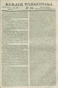 Kurjer Warszawski. 1847, № 166 (24 czerwca)