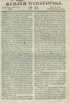 Kurjer Warszawski. 1847, № 187 (16 lipca)
