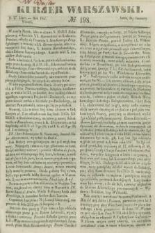 Kurjer Warszawski. 1847, № 198 (27 lipca)