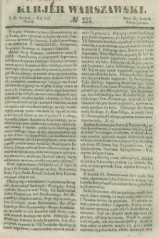 Kurjer Warszawski. 1847, № 225 (24 sierpnia)