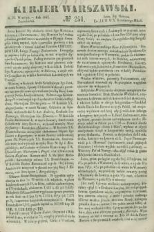Kurjer Warszawski. 1847, № 251 (20 września)