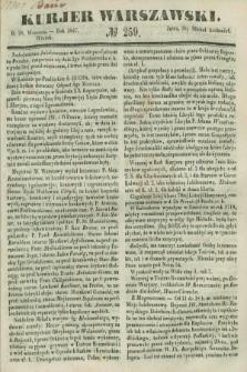 Kurjer Warszawski. 1847, № 259 (28 września)