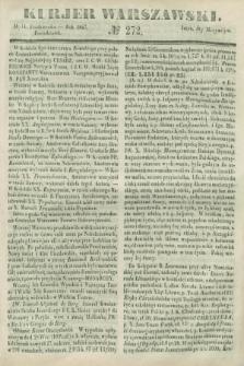 Kurjer Warszawski. 1847, № 272 (11 października)