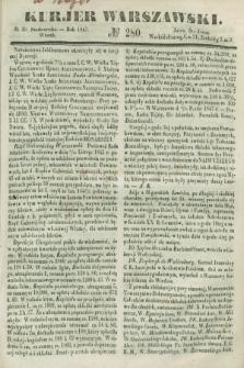 Kurjer Warszawski. 1847, № 280 (19 października)