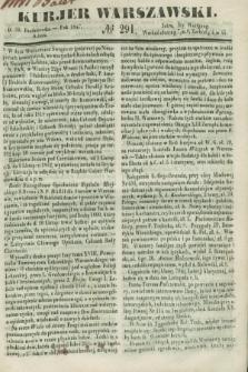 Kurjer Warszawski. 1847, № 291 (30 października)