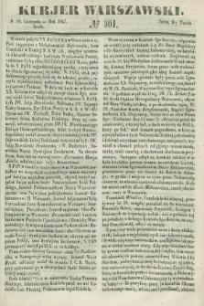 Kurjer Warszawski. 1847, № 301 (10 listopada)