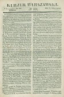 Kurjer Warszawski. 1847, № 320 (29 listopada)