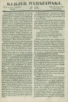 Kurjer Warszawski. 1847, № 332 (12 grudnia)