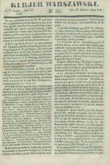 Kurjer Warszawski. 1847, № 335 (15 grudnia)