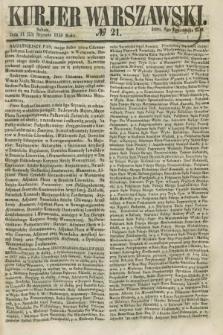 Kurjer Warszawski. 1858, № 21 (23 stycznia)