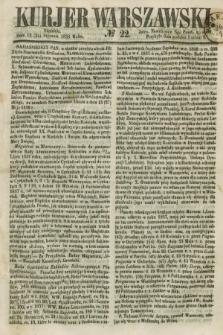 Kurjer Warszawski. 1858, № 22 (24 stycznia)
