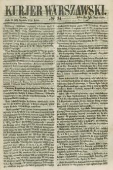 Kurjer Warszawski. 1858, № 24 (26 stycznia)
