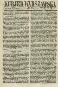 Kurjer Warszawski. 1858, № 45 (17 lutego)