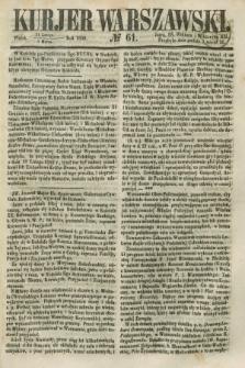 Kurjer Warszawski. 1858, № 61 (5 marca)