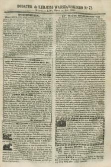 Dodatek do Kurjera Warszawskiego. 1858, № 72 (16 marca)