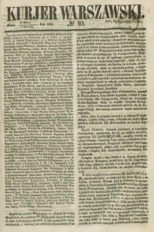 Kurjer Warszawski. 1858, № 93 (9 kwietnia) + dod.