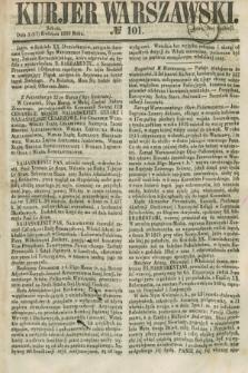 Kurjer Warszawski. 1858, № 101 (17 kwietnia)